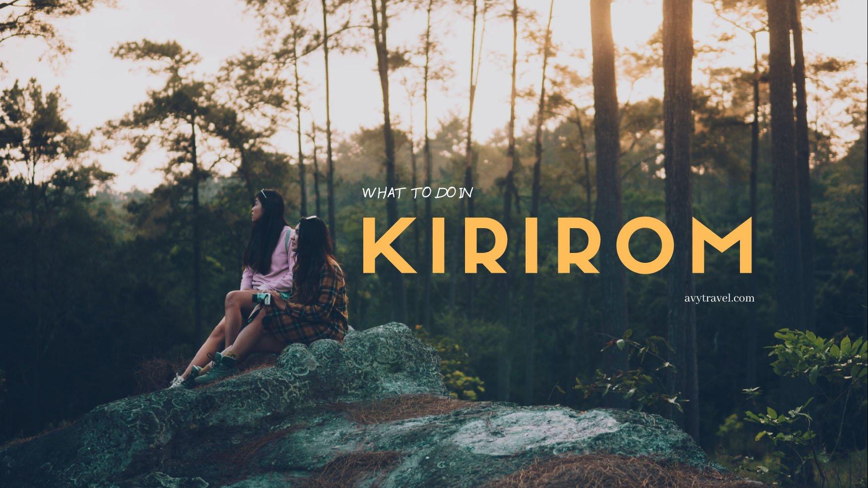 A Weekend Getaway: Kirirom